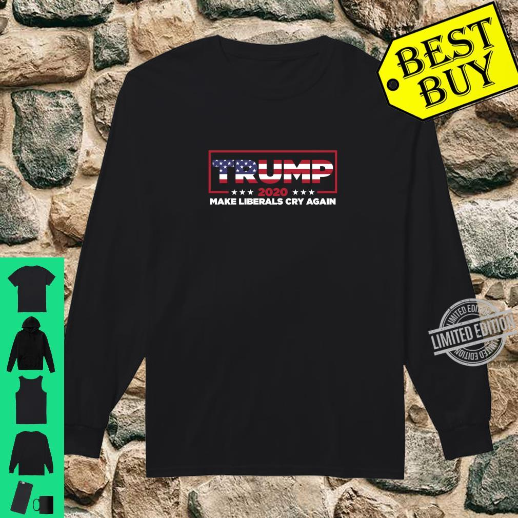 Donald Trump 2020 Election Make Liberals Cry Again GOP Shirt long sleeved