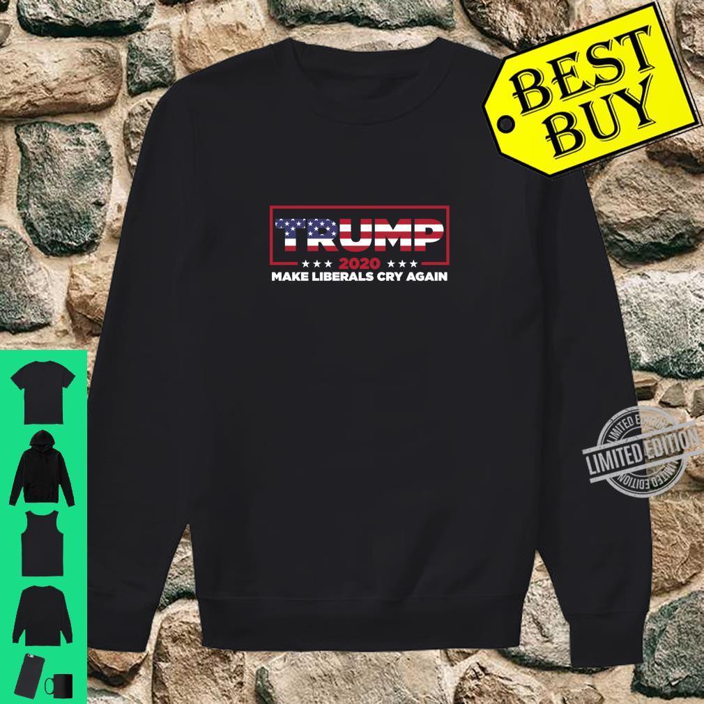 Donald Trump 2020 Election Make Liberals Cry Again GOP Shirt sweater