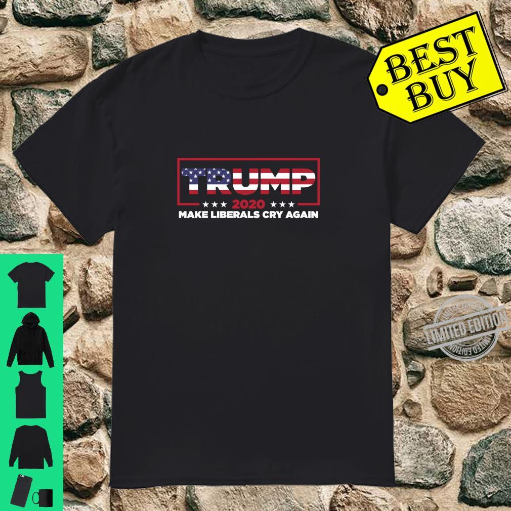 Donald Trump 2020 Election Make Liberals Cry Again GOP Shirt