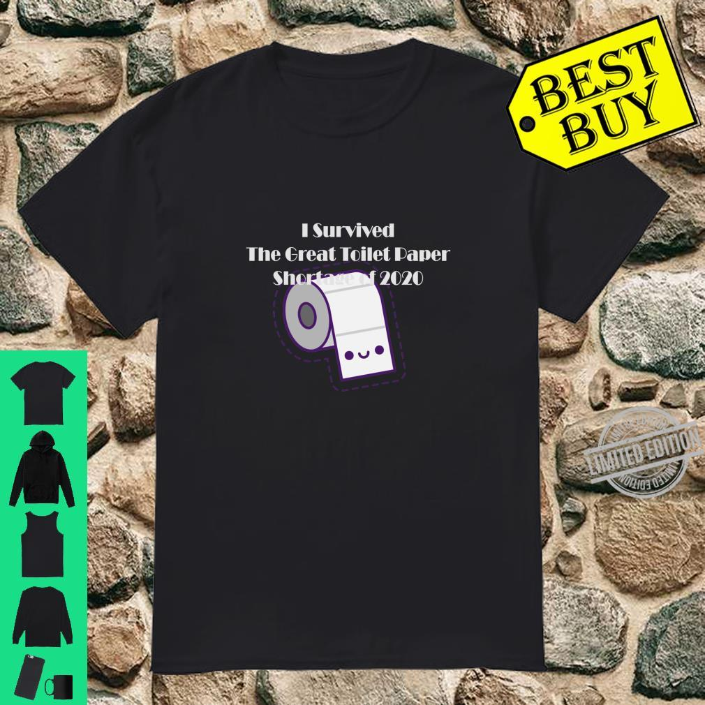 I Survived The Toilet Paper Outage 2020 Shirt