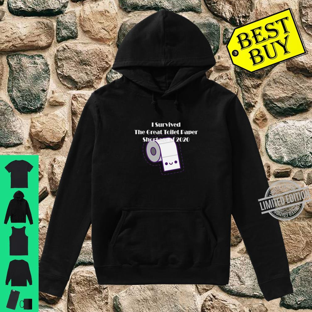 I Survived The Toilet Paper Outage 2020 Shirt hoodie