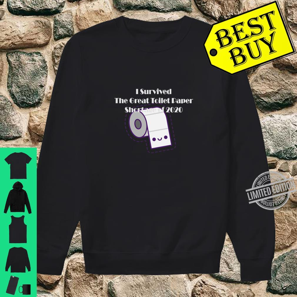 I Survived The Toilet Paper Outage 2020 Shirt sweater