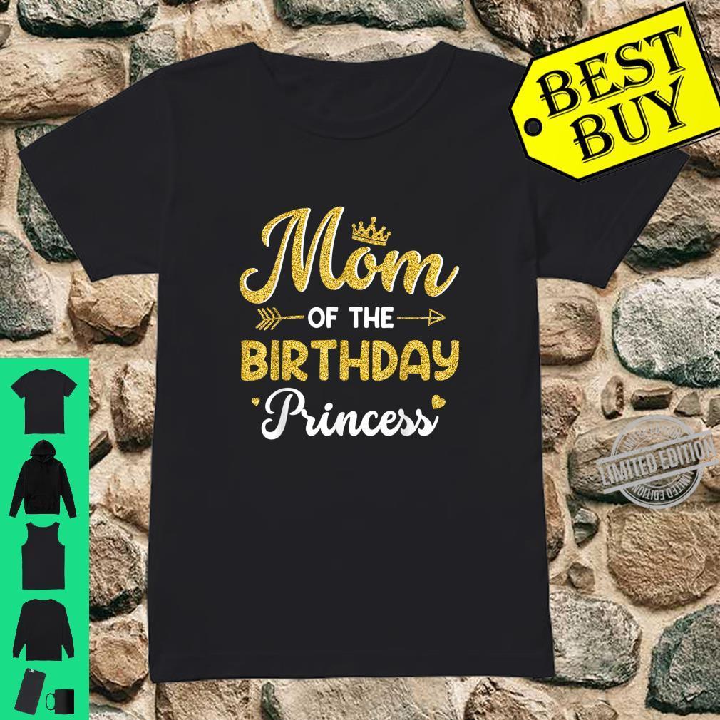Mom Of The Birthday Princess Mother Shirt ladies tee