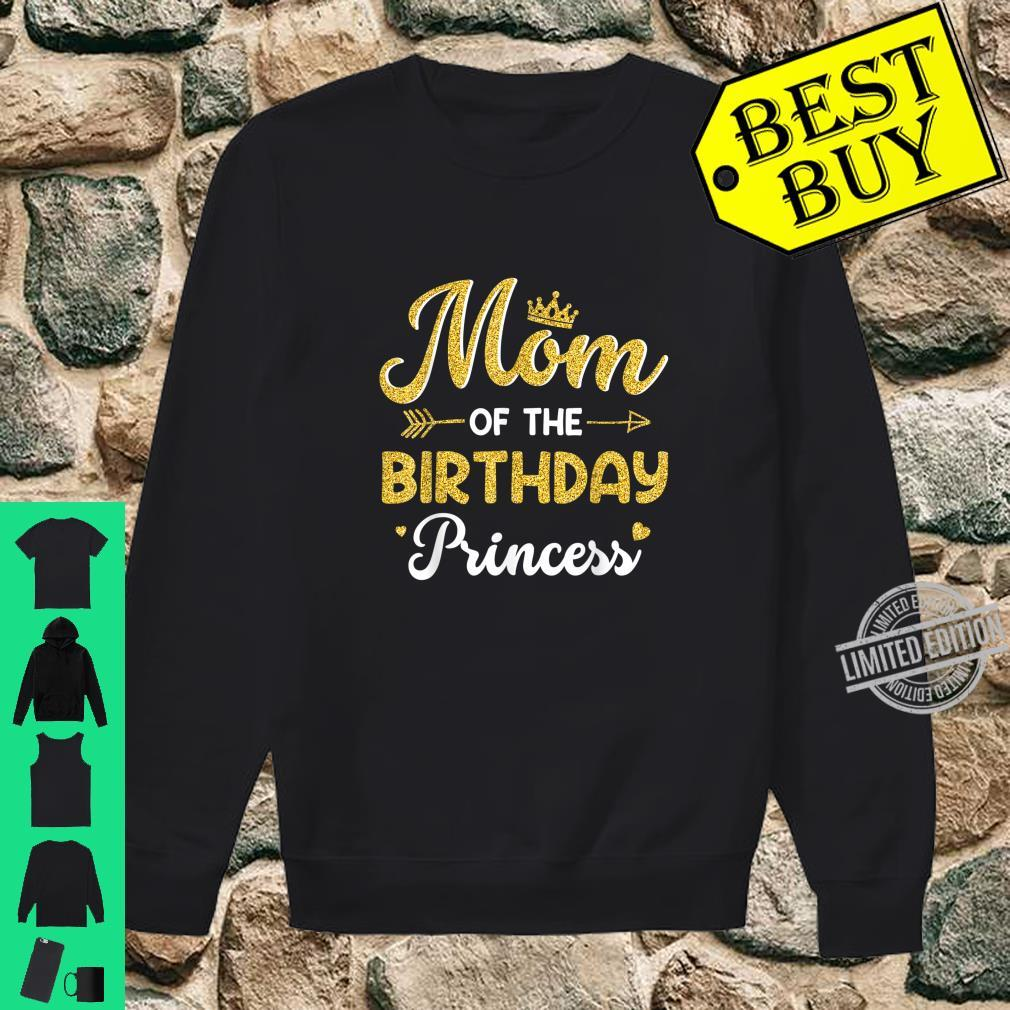 Mom Of The Birthday Princess Mother Shirt sweater