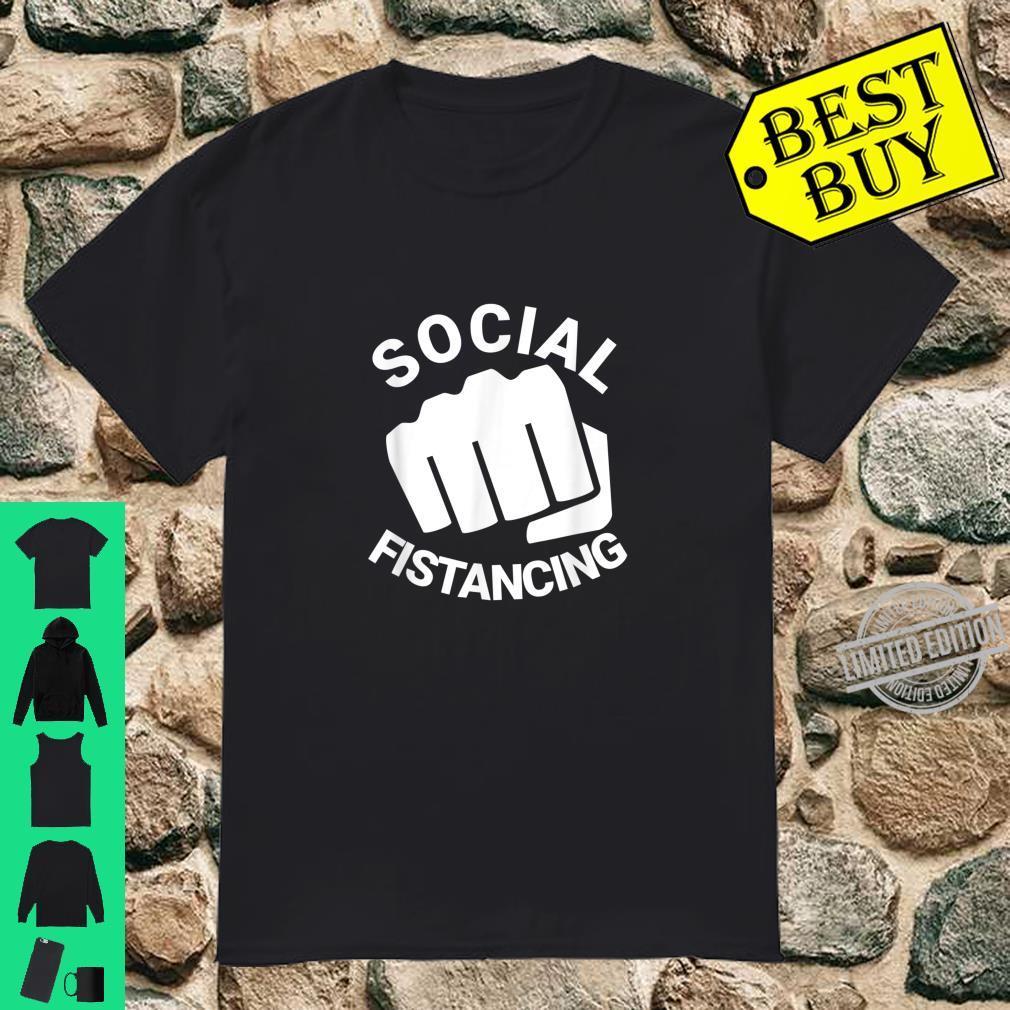 Social Fistancing Fist Kink Sex Adult Naughty Shirt
