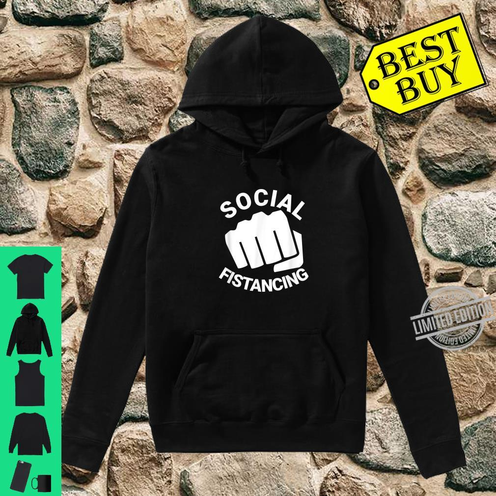 Social Fistancing Fist Kink Sex Adult Naughty Shirt hoodie