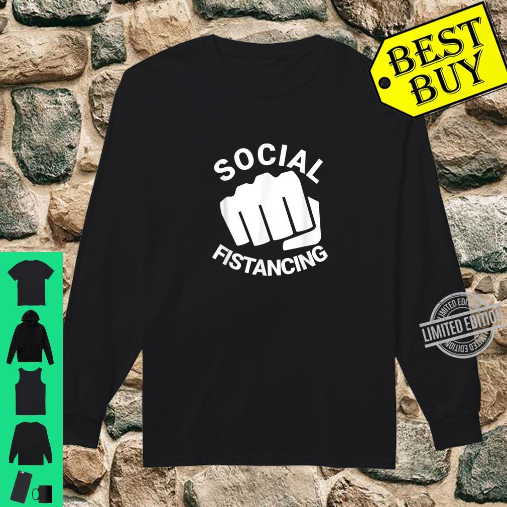 Social Fistancing Fist Kink Sex Adult Naughty Shirt long sleeved