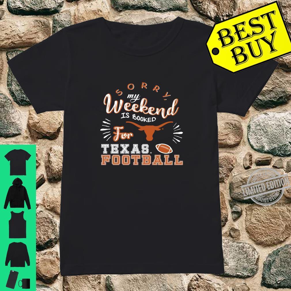 Texas Longhorns Weekend Is Booked Apparel Shirt ladies tee