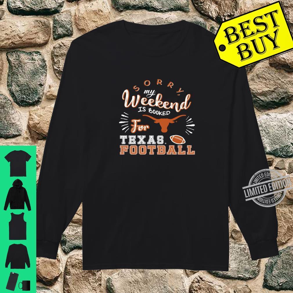 Texas Longhorns Weekend Is Booked Apparel Shirt long sleeved