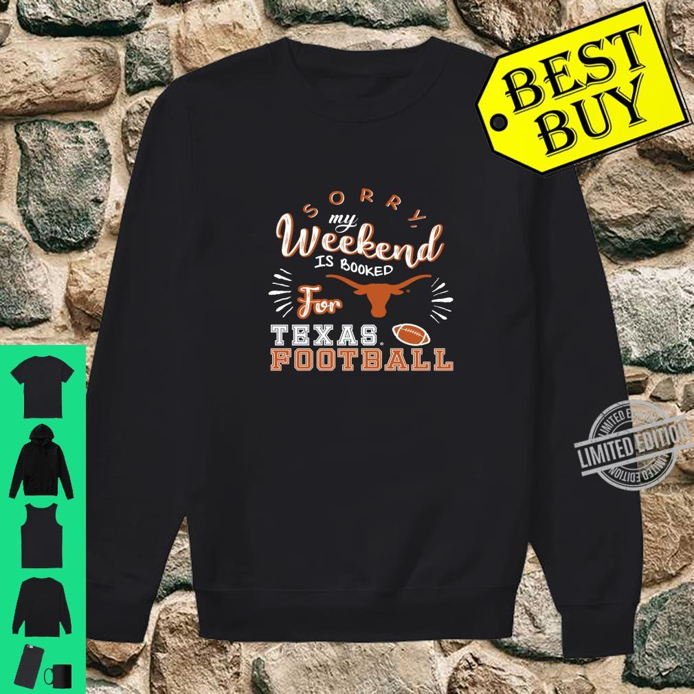 Texas Longhorns Weekend Is Booked Apparel Shirt sweater