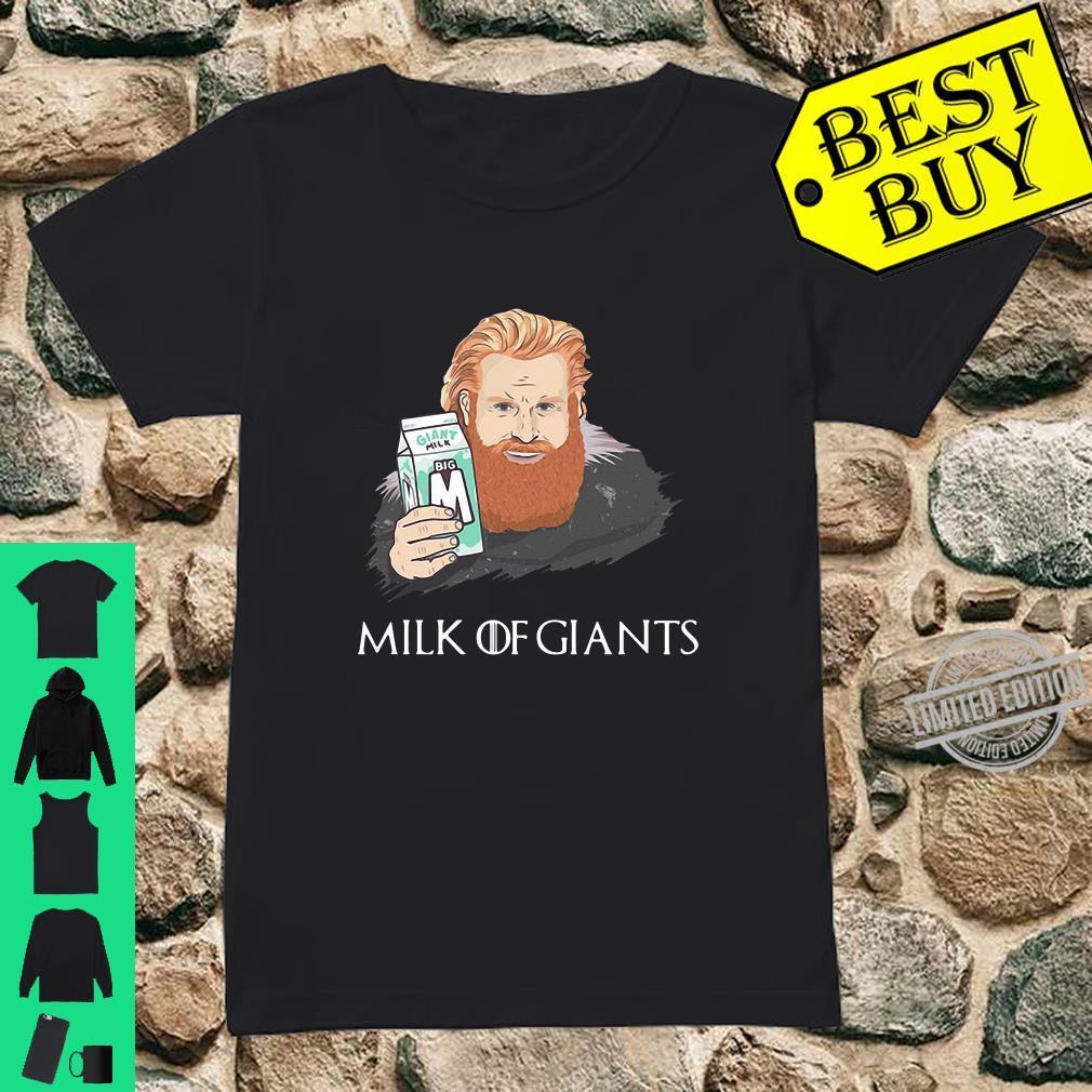 Thirsty Tormund Game of Thrones Milk of Giants shirt ladies tee