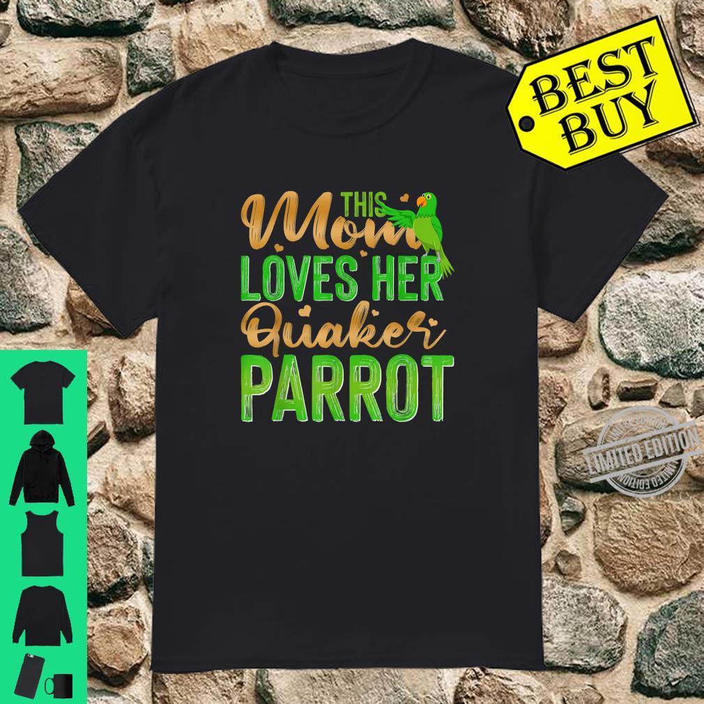 This Mom Loves Her Quaker Parrot Shirt