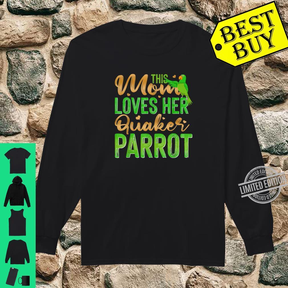 This Mom Loves Her Quaker Parrot Shirt long sleeved